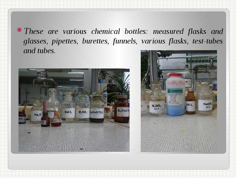 These are various chemical bottles: measured flasks and glasses, pipettes, bu...