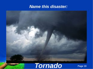 Tornado Name this disaster: Page