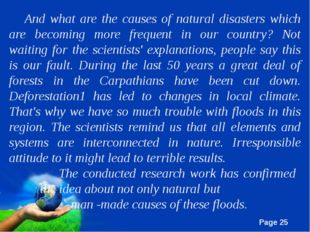 And what are the causes of natural disasters which are becoming more frequent