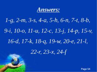 Answers: 1-g, 2-m, 3-s, 4-a, 5-h, 6-n, 7-t, 8-b, 9-i, 10-o, 11-u, 12-c, 13-j,