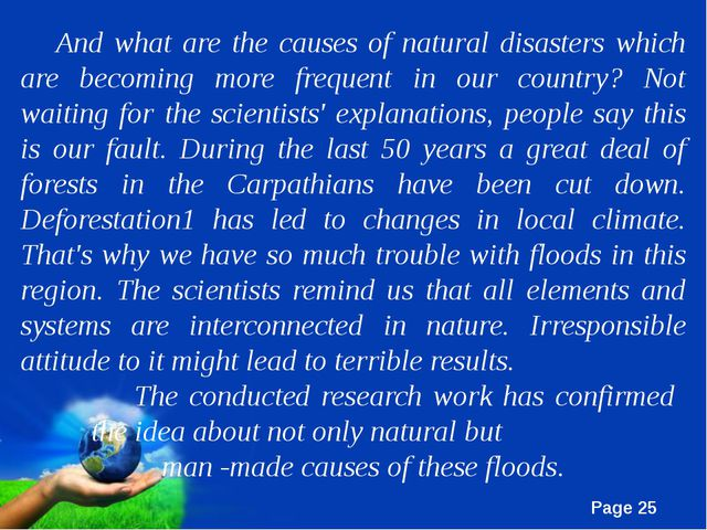 And what are the causes of natural disasters which are becoming more frequent...