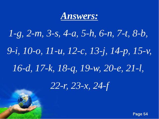 Answers: 1-g, 2-m, 3-s, 4-a, 5-h, 6-n, 7-t, 8-b, 9-i, 10-o, 11-u, 12-c, 13-j,...