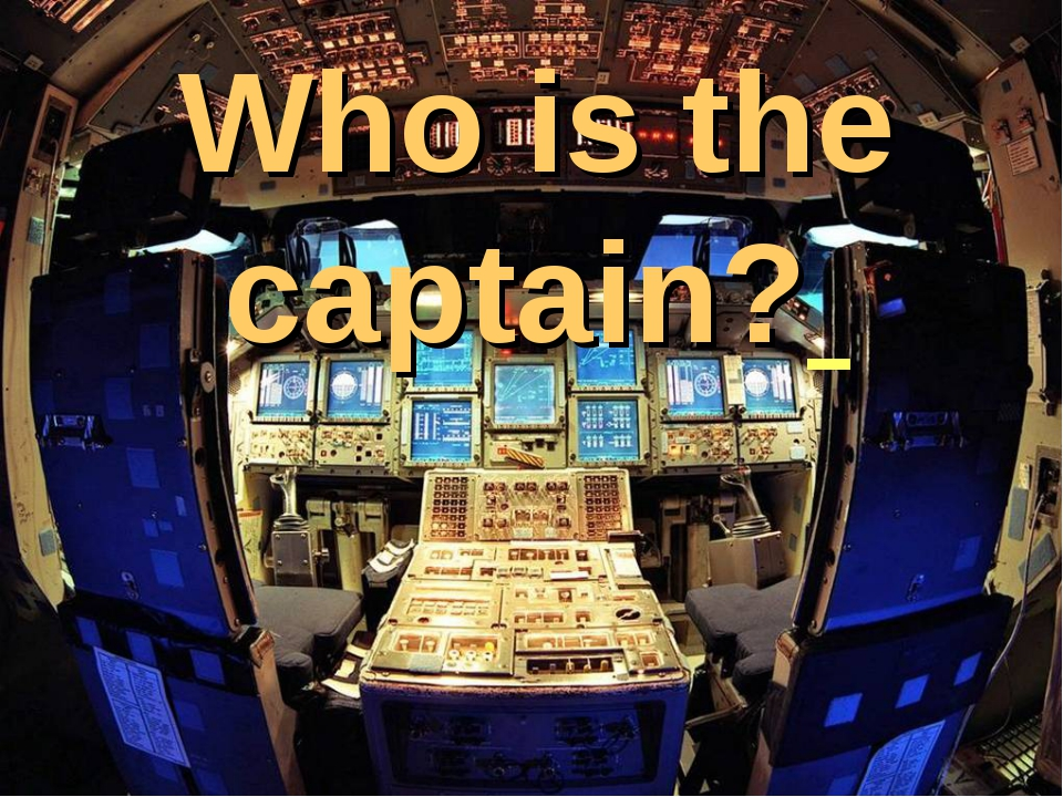 Who is the captain?