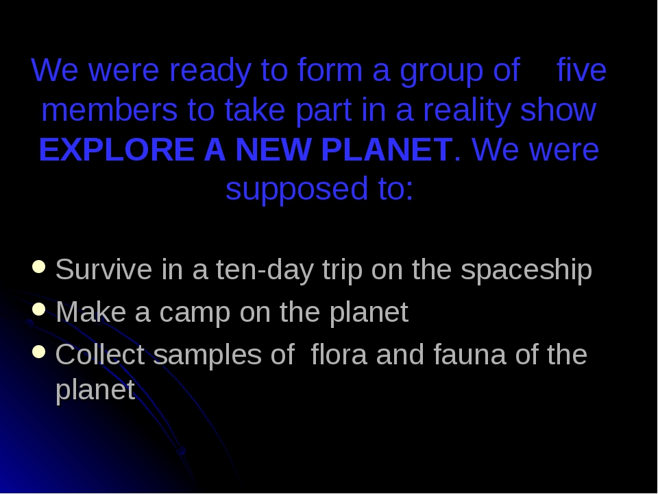 We were ready to form a group of five members to take part in a reality show...