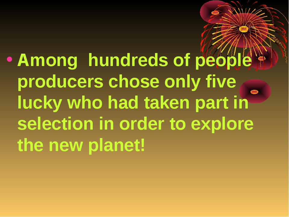 Among hundreds of people producers chose only five lucky who had taken part i...