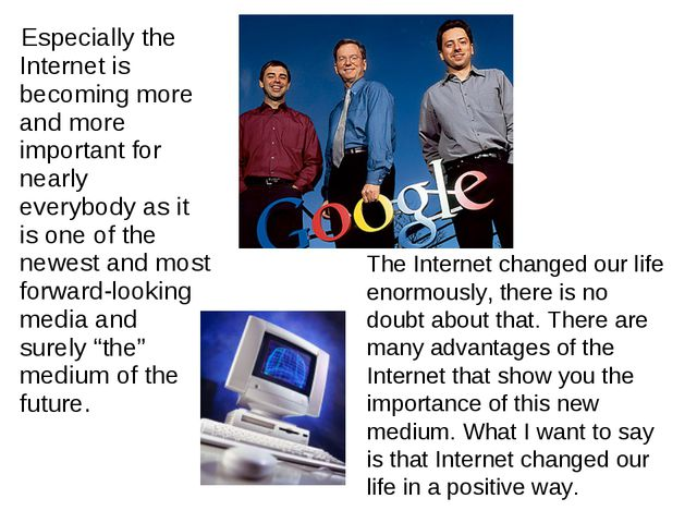 Especially the Internet is becoming more and more important for nearly every...
