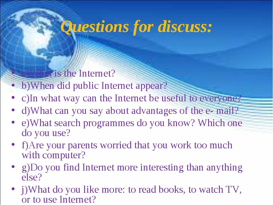 Questions for discuss: a)What is the Internet? b)When did public Internet app...