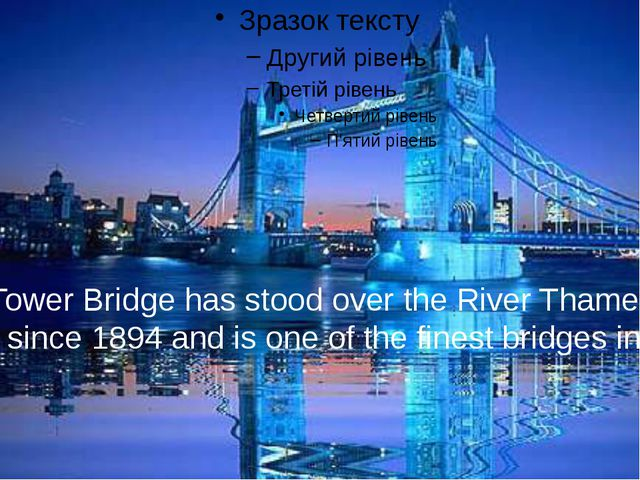 Tower Bridge has stood over the River Thames in London since 1894 and is one...