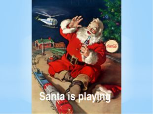 Santa is playing