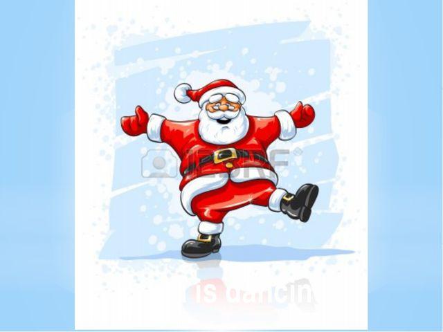 Santa is dancing