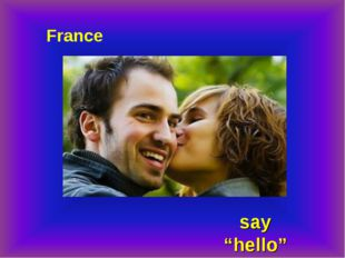 "France say ""hello"""