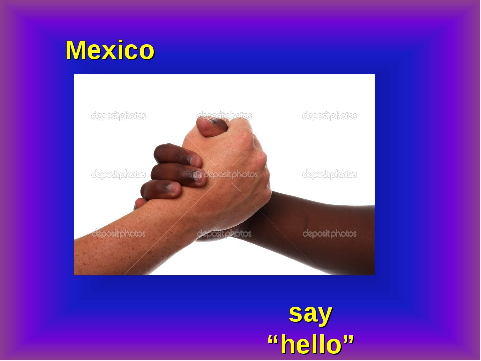 "Mexico say ""hello"""