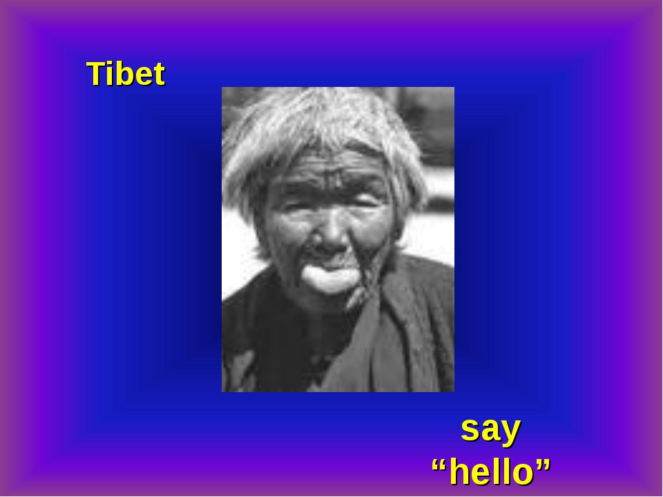 "Tibet say ""hello"""