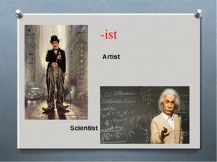 -ist Artist Scientist