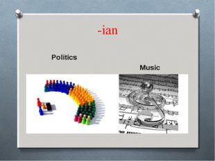-ian Politics Music