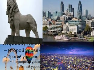 LONDON – the capital of GB