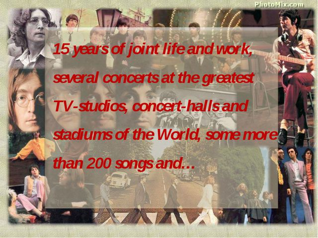 15 years of joint life and work, several concerts at the greatest TV-studios,...
