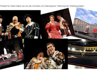 """Im Moskauer Theater für Satire haben wir uns die Komödie von Shakespeare """"Zäh"""