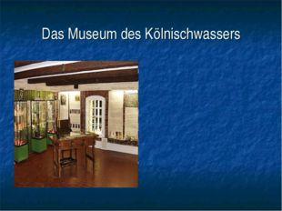Das Museum des Kölnischwassers