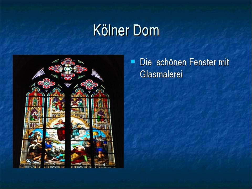 Kölner Dom Die schönen Fenster mit Glasmalerei