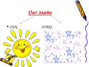 Our teams SUN STARS