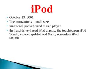 October 23, 2001 The innovations - small size functional pocket-sized music p