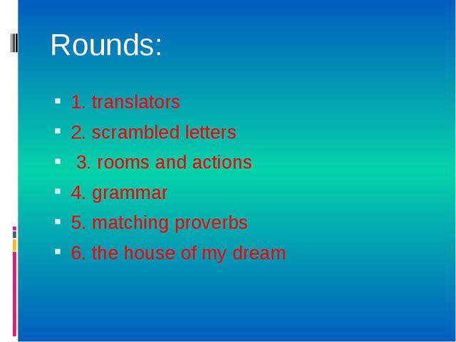 1. translators 2. scrambled letters 3. rooms and actions 4. grammar 5. matchi...
