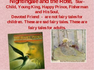 Nightingale and the Rose, Star-Child, Young King, Happy Prince, Fisherman and