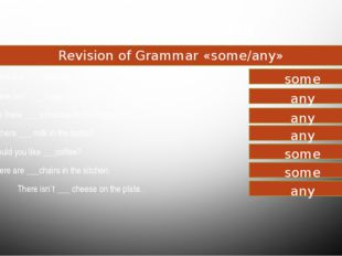 Food and drink Revision of Grammar «some/any» There are ___ bananas onthe pl