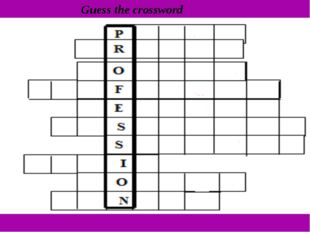 Guess the crossword Guess the crossword Make up words