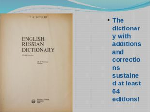 The dictionary with additions and corrections sustained at least 64 editions!