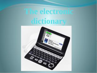 The electronic dictionary