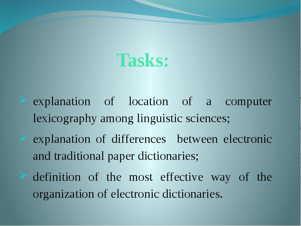 Tasks: explanation of location of a computer lexicography among linguistic sc...