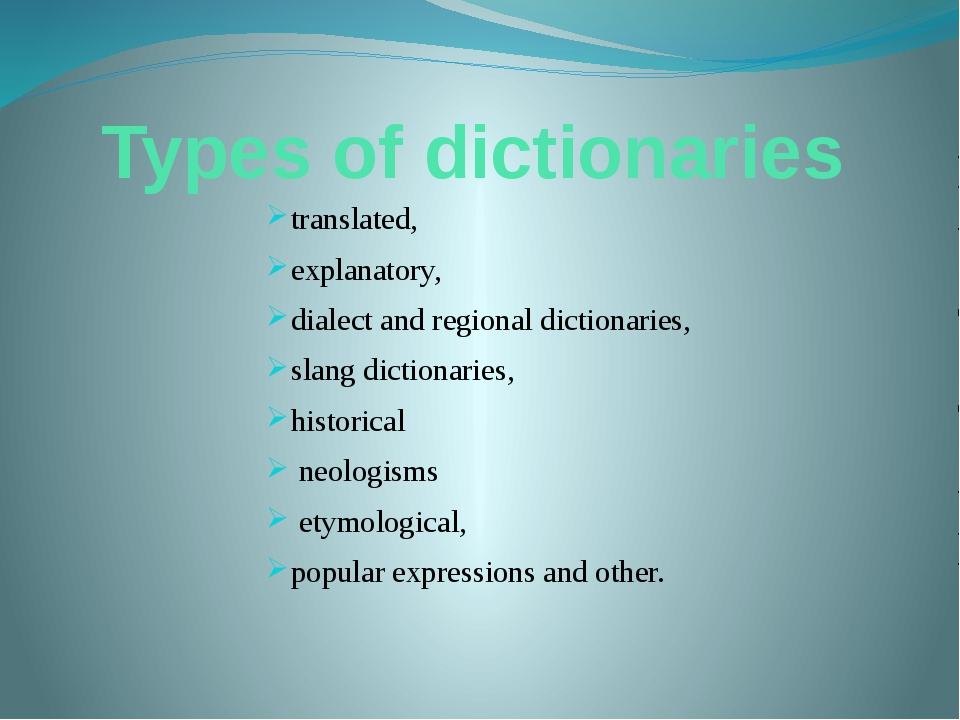 Types of dictionaries translated, explanatory, dialect and regional dictionar...