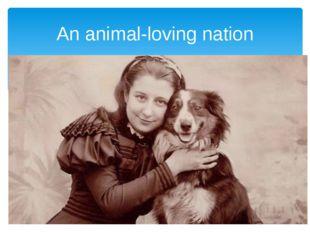 An animal-loving nation