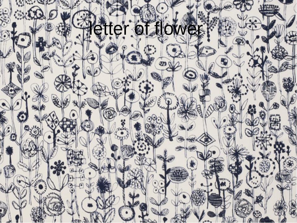 letter of flower
