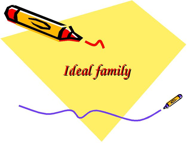 Ideal family