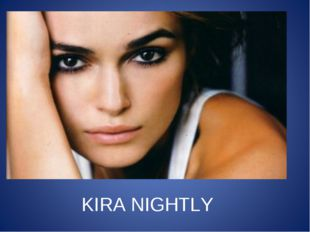 KIRA NIGHTLY