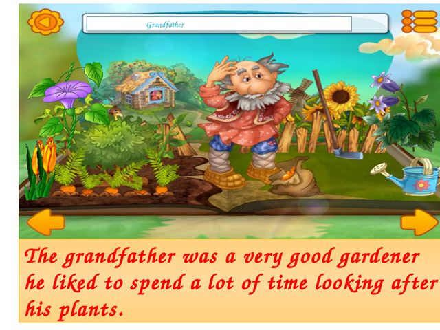 The grandfather was a very good gardener he liked to spend a lot of time look...