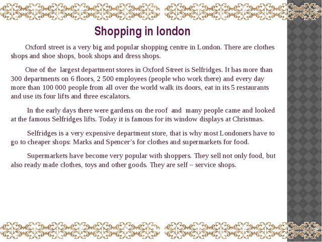 Shopping in london Oxford street is a very big and popular shopping centre in...