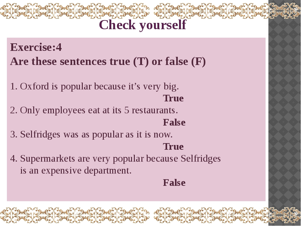 Сheck yourself Exercise:4 Are these sentences true (T) or false (F) 1. Oxford...
