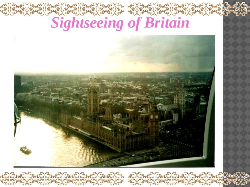 Sightseeing of Britain