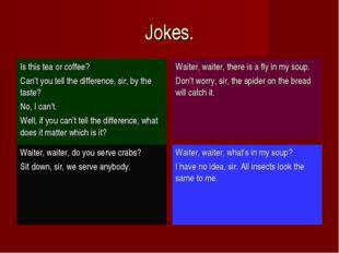 Jokes.