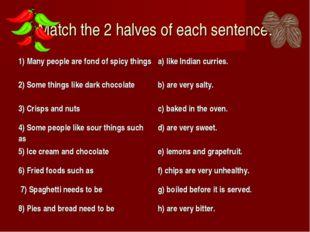 Match the 2 halves of each sentence.