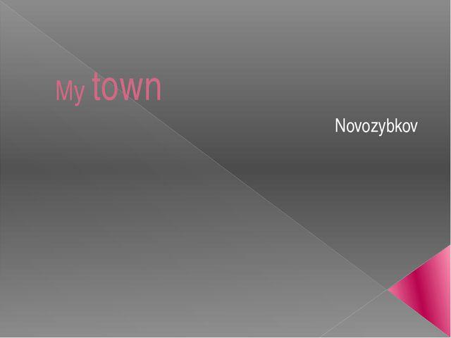 My town Novozybkov