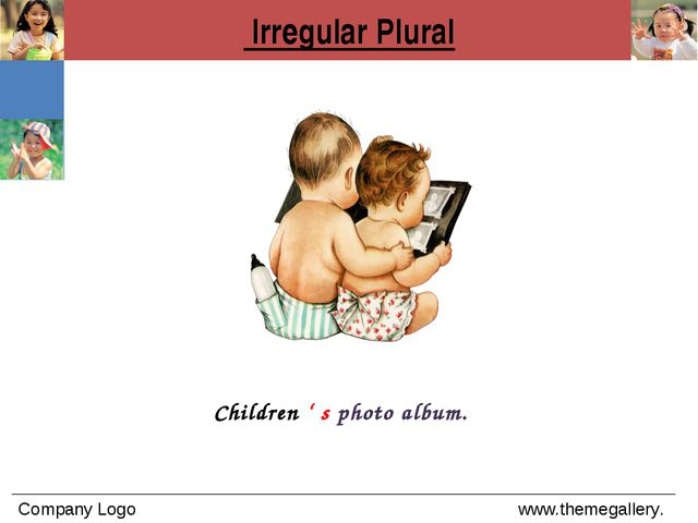 Irregular Plural Children ' s photo album.