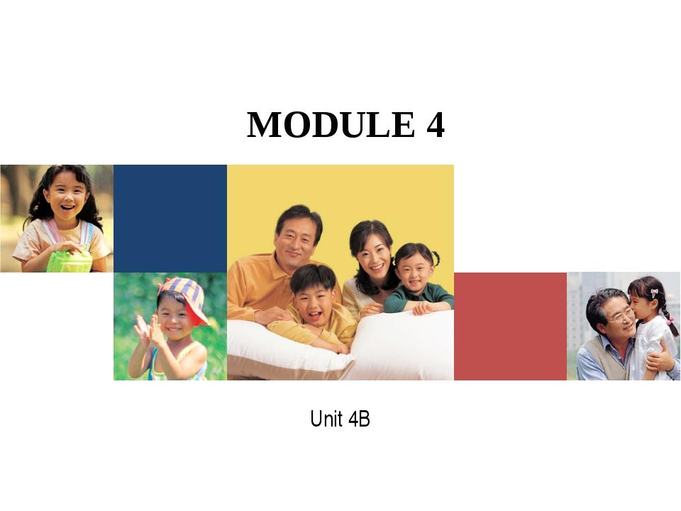 MODULE 4 Unit 4B