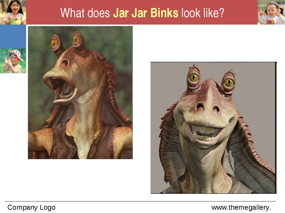 What does Jar Jar Binks look like?