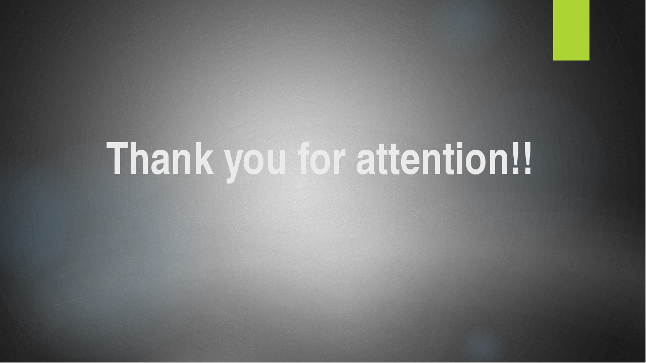 Thank you for attention!!