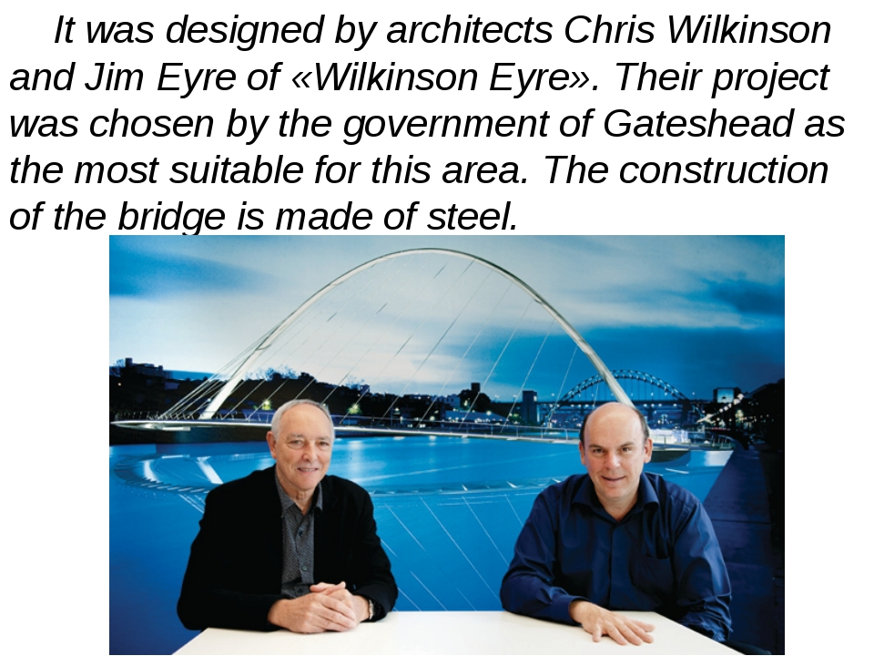 It was designed by architects Chris Wilkinson and Jim Eyre of «Wilkinson Eyr...